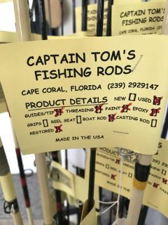 Captain Tom s fishing rods new and restored