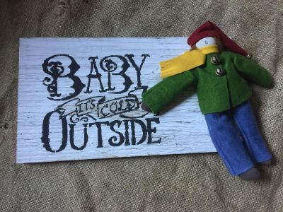 Baby it s cold outside -wall decor