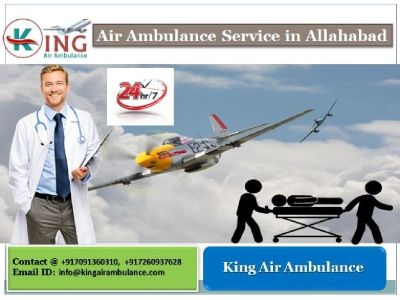 King Air Ambulance Services in Allahabad- Hire Today