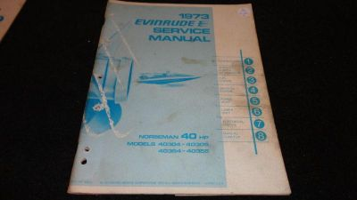 Buy USED EVINRUDE OUTBOARD MOTOR SERVICE MANUAL 1973 40HP MODEL 40304-05, 430354-55 motorcycle in Gulfport, Mississippi, US, for US $19.95