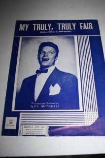 My Truly, Truly Fair antique sheet music 1951. Words by Bob Merrill. Recorded by Guy Mitchell.