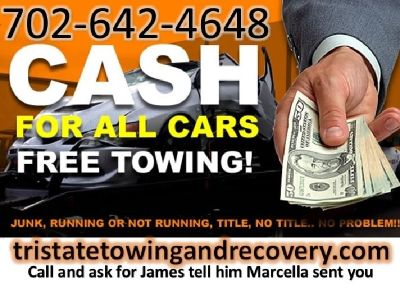 Cash 4 Cars !!! Running or Not 702-642-4648