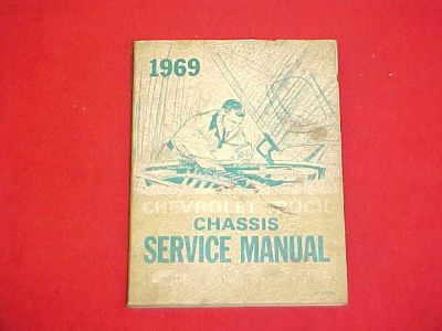 Find 1969 ORIGINAL CHEVROLET 10 20 30 60 TRUCK SERVICE SHOP REPAIR MANUAL 69 FACTORY motorcycle in Leo, Indiana, US, for US $19.99