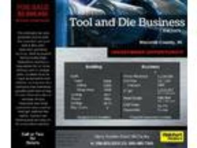 Business Opportunity for Sale: Tool and Die Manufacturing Business