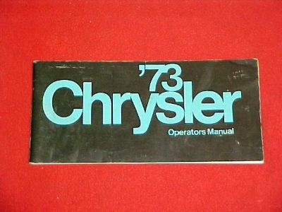 Buy 1973 ORIGINAL CHRYSLER NEWPORT NEW YORKER OWNERS MANUAL SERVICE GUIDE BOOK 73 motorcycle in Leo, Indiana, US, for US $9.99