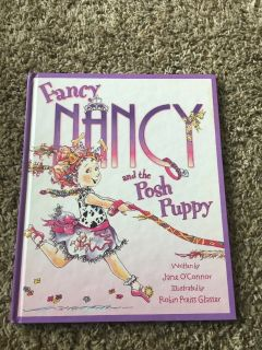 Fancy Nancy and the Posh Puppy Hard Cover Book w Dust Jacket Age 4 - 8 * Grade Preschool - 2nd