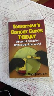 Tomorrow's Cancer Cures TODAY