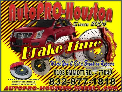 Brake Repair Shop - 9103 Emmott Rd. with Mobile Mechanics