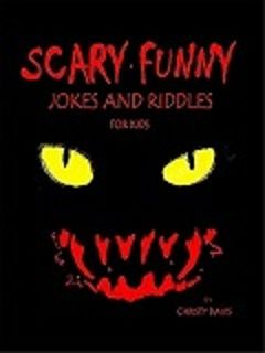 SCARY FUNNY JOKES AND RIDDLES FOR KIDS