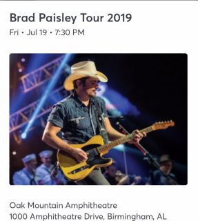 2 tickets to see Brad Paisley on July 19 at Oak Mt Amphitheatre