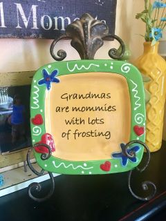 BY TUMBLEWEED POTTERY GRANDMA S are MOMMIES with LOTS of FROSTING measures 9x9