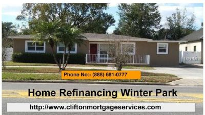Get the best Home Refinancing Plan in Winter Park! | Clifton Mortgage