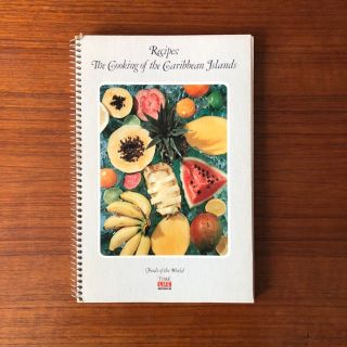 Time Life Foods of the World Recipe Book - The Cooking of the Caribbean Islands
