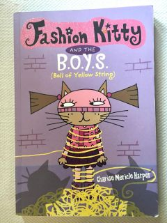 Fashion Kitty and the B.O.Y.S Chapter Book Paperback Like New!