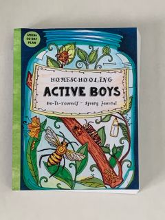 Homeschooling Active Boys - Do-It-Yourself - Spring Journal: 3 Month Curriculum Handbook - Library Based Homeschooling (Fun-Schooling with t