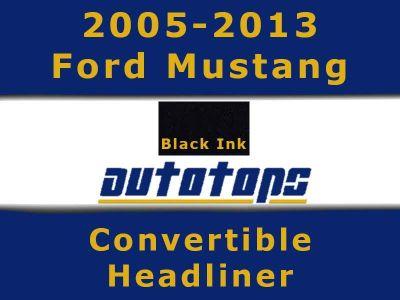 Buy 2005-2013 Ford Mustang Convertible top HEADLINER HEAD LINER motorcycle in Shamokin, Pennsylvania, US, for US $285.00
