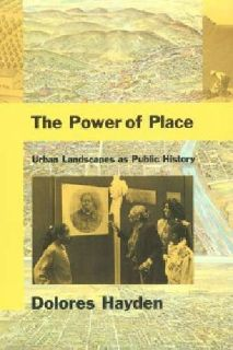 $3 OBO The Power of Place Urban Landscapes as Public History 0-262-08237