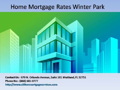 Grab Best Home Mortgage Rates In Winter Park | Clifton Mortgage