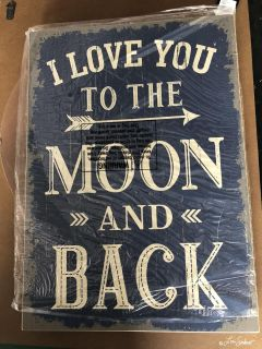 I Love You to the Moon & Back Distressed Sign
