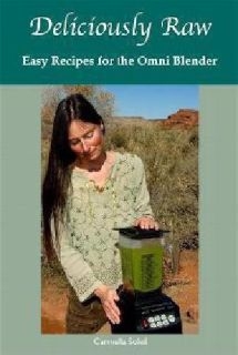 """Health Food Book """"Deliciously Raw-Easy Recipes for the Omni Blender"""""""