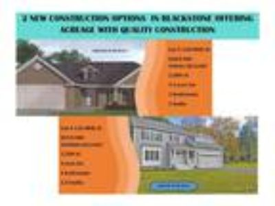 Presenting two amazing new construction opportunities available in Blackstone