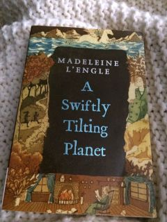 A swiftly Tilting Planet by Madeline L Engle