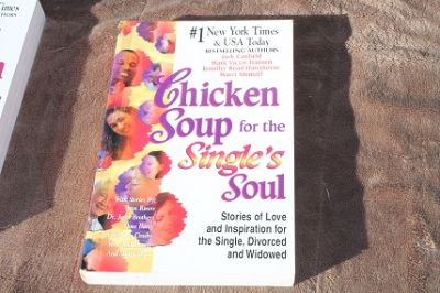"Chicken Soup for the ""Single's"" Soul"