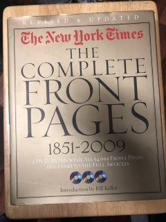 The New York Times : The Complete Front Pages, 1851-2009 by Bill Keller