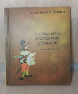Vintage 1967 The Story Of The Mayflower Compact Cornerstones Of Freedom Hard Cover Book