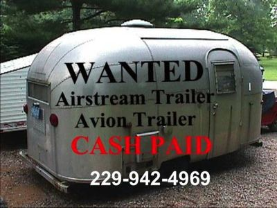 WANTED TO BUY--AIRSTREAM and Other TRAVEL TRAILER