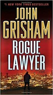 ***John Grisham...Rogue Lawyer***BRAND NEW