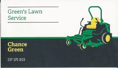 Mowing down the competition....Green's Lawn Service