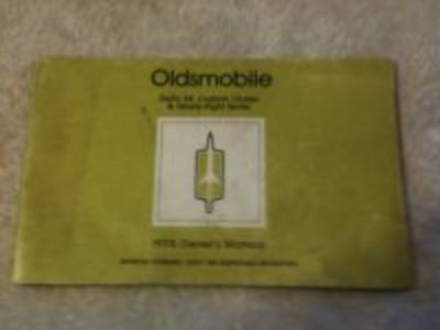 1978 Oldsmobile owners manual for 88 , 98 and custom Cruiser