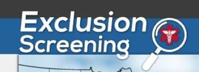 Medicaid Exclusion List - Exclusion Screening