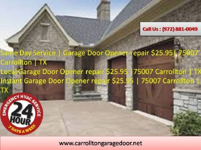 Local Garage Door Opener repair $25.95 |75007 Carrollton | TX