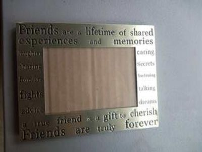 """""""Friends are a lifetime"""" picture frame 4x6"""