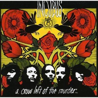 Signed by Brandon Boyd, Incubus, Vinyl, A crow left of the murder