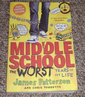 Middle School The Worst Years of My Life by James Patterson