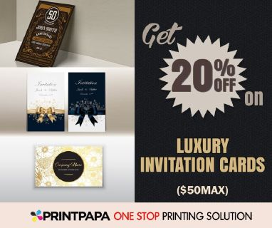 PrintPapa offers 20% discount (max $50) on luxury invitation cards