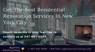 Get The Best Residential Renovation Services In New York City