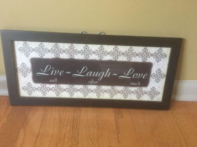 Live Well Laugh Often Love Much Sign.