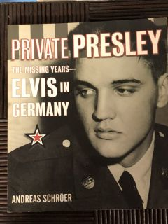 Private Presley The Missing Years ELVIS in GERMANY