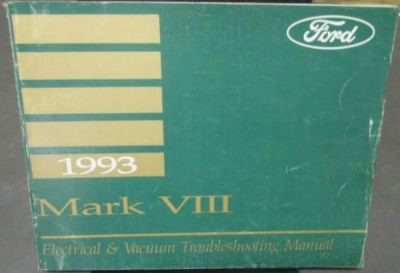 Sell 1993 Lincoln Mark VIII Electrical & Vacuum Trouble Shooting Shop Service Manual motorcycle in Holts Summit, Missouri, United States, for US $19.00