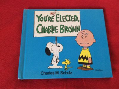 You re Elected Charlie Brown Book