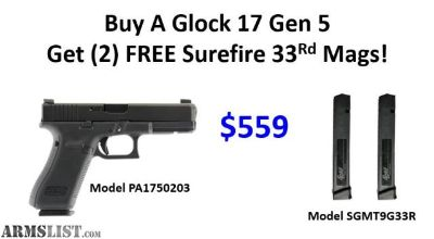 For Sale: Glock 17 Gen 5 + (2) 33Rd SGM High Capacity Mags $$559!