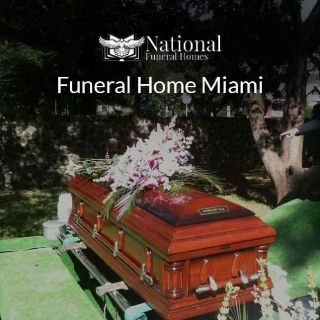 National Funeral Homes in Miami