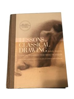 Lessons in Classical Drawing Hardcover Book With CD