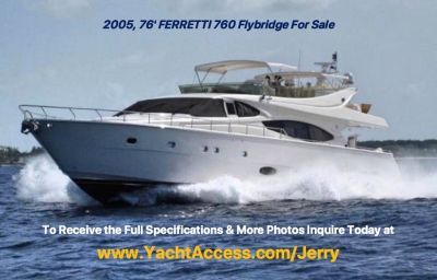 2005, 76 FERRETTI YACHTS 760 Flybridge For Sale