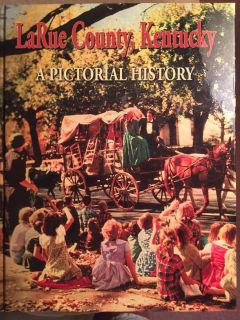 LaRue County, Kentucky Pictorial History Book.