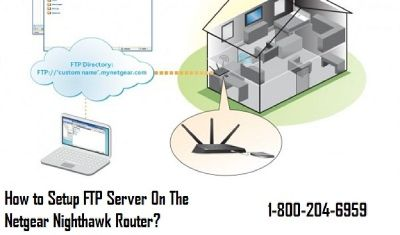 18002046959 How to Setup FTP Server On Netgear Nighthawk Router